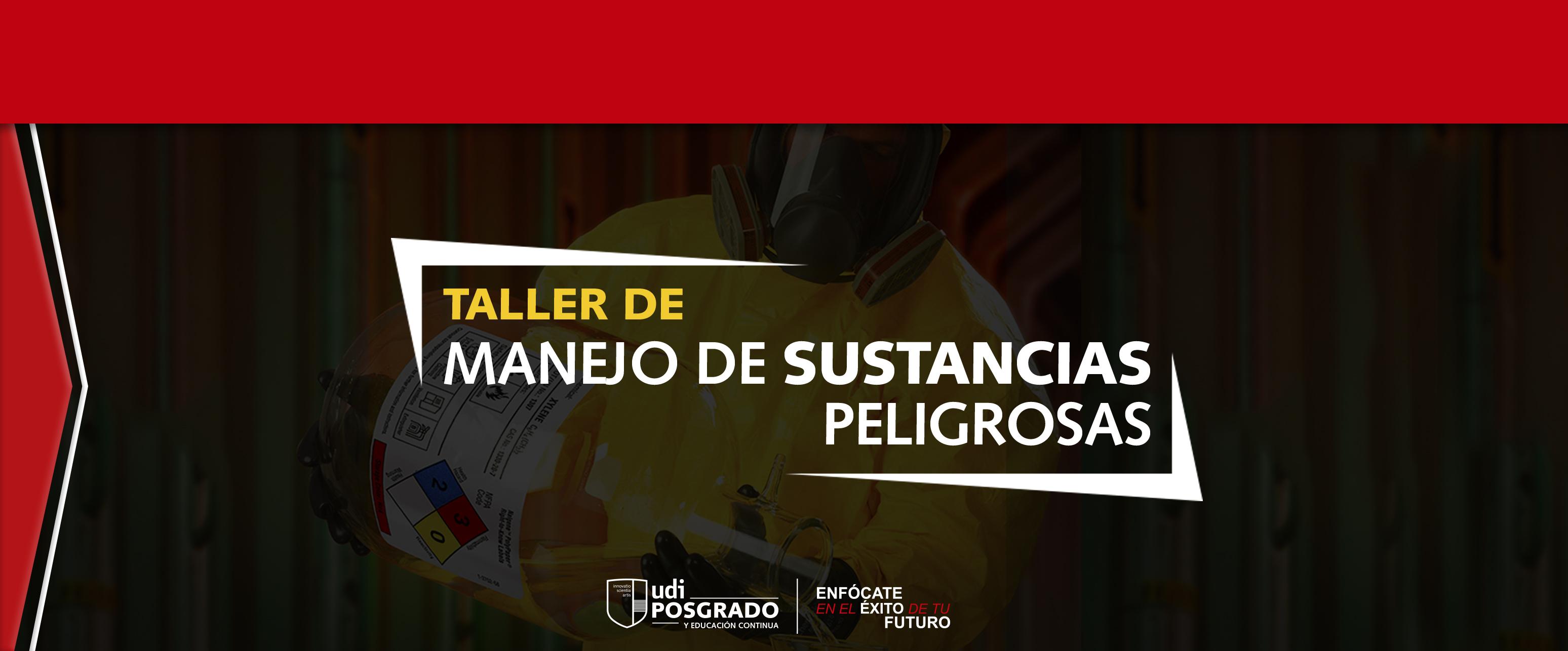 TALLER DE MANEJO DE SUSTANCIAS PELIGROSAS